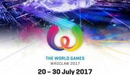 World Games 2017. Результаты, турнирная таблица